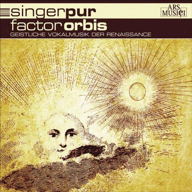 Vocal Music (renaissance) - Victoria, T.l. De / Lsso, O. Di / Josquin Des Prez / Senfl, L. / Rore, C. De / Utendal, A. (factor Or
