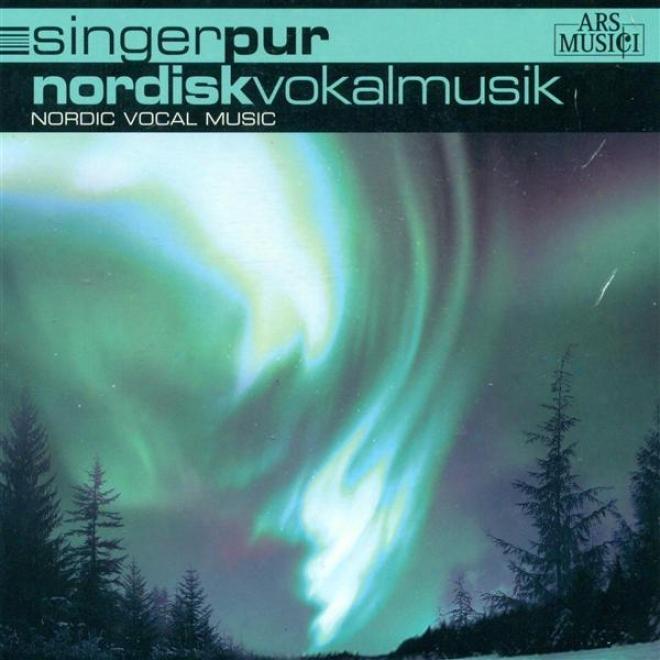 "Vocal Music (swedish) �"" Stenhammar, W. / Parkman, H. / Fougstedt, N-e. / Rautavaara, E. / Lindberg, N."