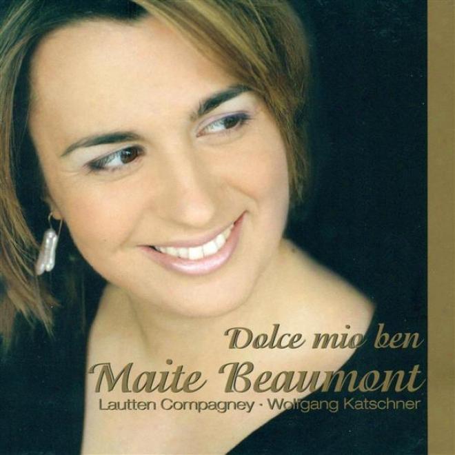 Vocal Recital: Beaumont, Maite - Gasparini, F. / Conti, F.b. / Matteis, N. / Mancia, L. / Fedeeli, R. / Sarro, D.n.