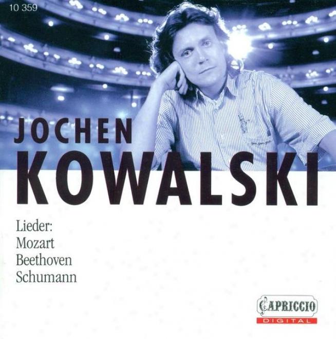 Vocal Narration: Kowalski,, Jochen - Schumann, R. / Myslivecek, J. / Mozart, W.a. / Beethoven, L. Van