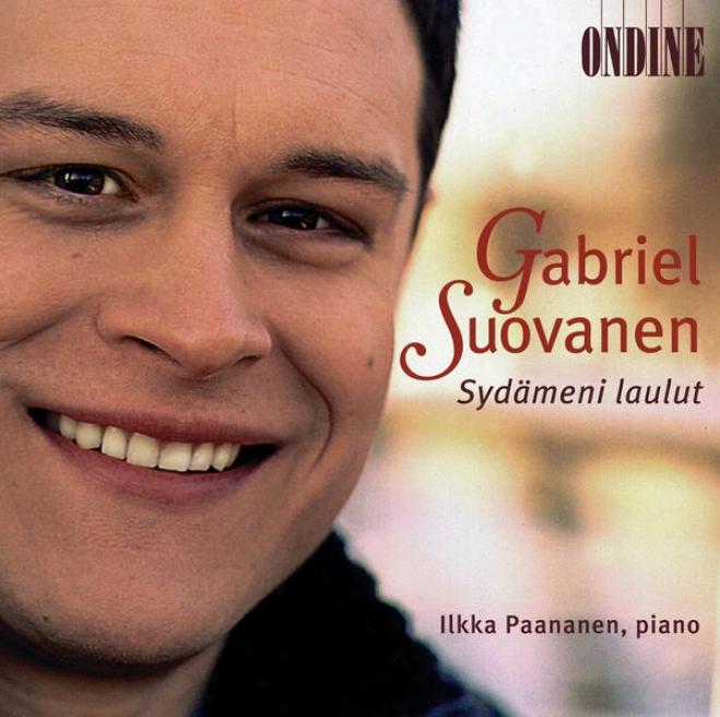 Vocal Recital: Suovanen, Gabriel - Karki, T. / Collan, K. / Merkkanto, O. / Palmgren, S. / Hannikanen, I. / Kilpinen, Y. / Sibeli