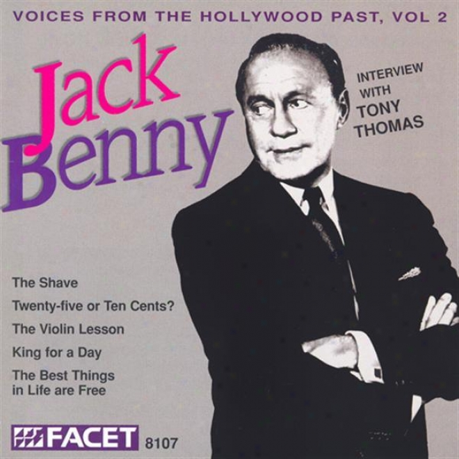 Voices From The Hollywood Past, Vol. 2 - Jack Benny (Conference With Tony Thomas)