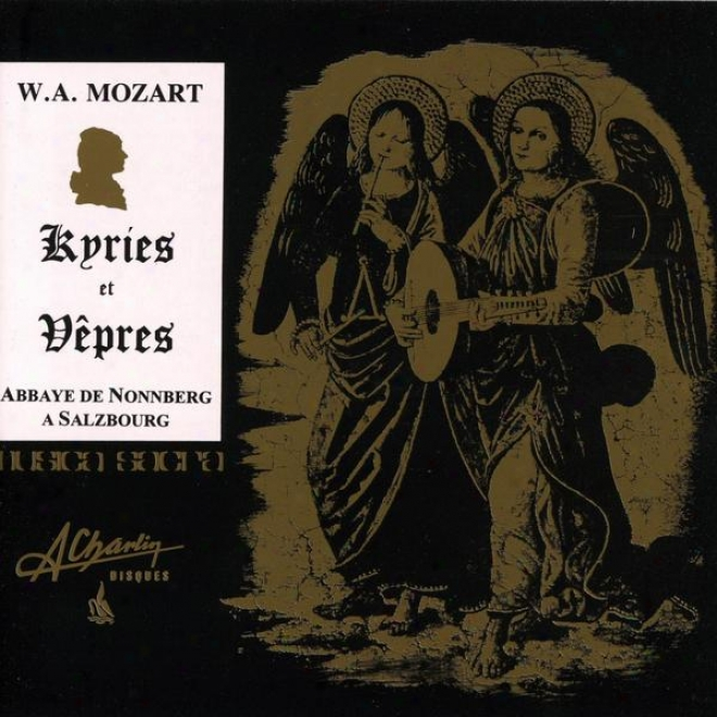 Wa Mozart, Kyries Et Vãºpres, Kyries And Vespers, Abbaye De Nonnberg à Salzbourg