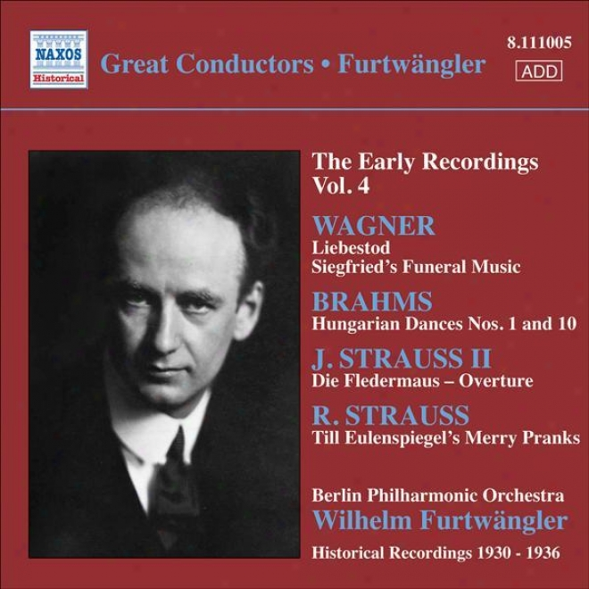 Wagner, R.: Opera Excerpts / Strauss, R.: Till Eulenspiegel / Brahms, J.: Hungaria nDances Nos. 1, 10 (furtwangler, Early Recordin