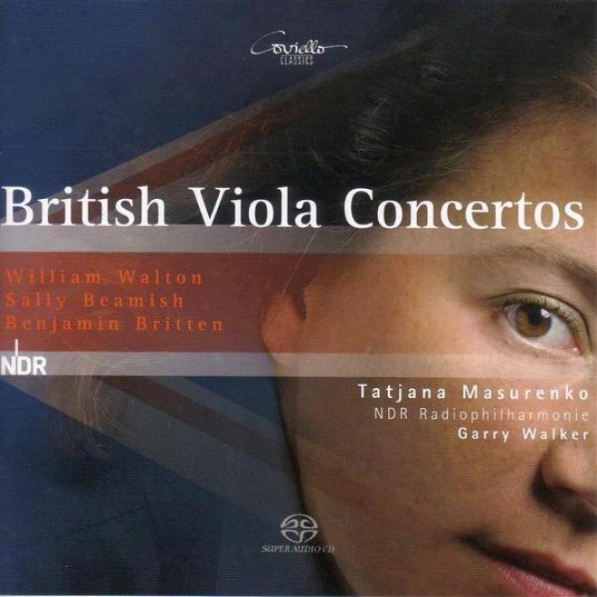 Walton, W.: Viola Concerto / Beamish, S.: Viola Concerto No. 1 / Brtten, B.: Lachrymae, Op. 48 (masurenko)