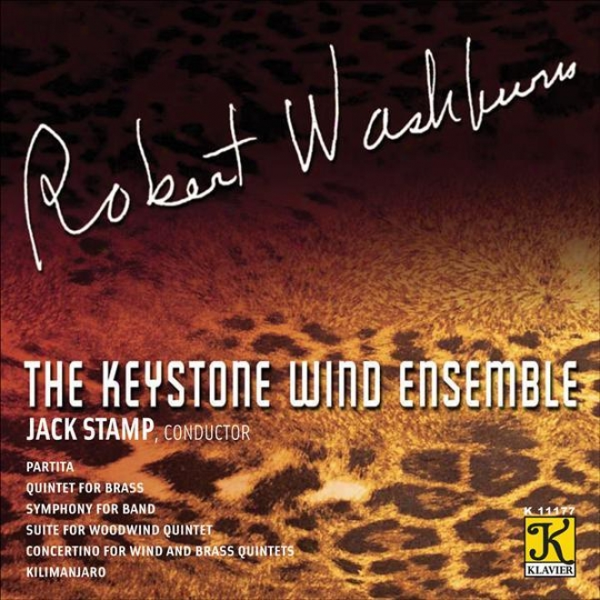 Washburn, R.: Partita / Brass Quintet / Symphony For Band / Suite / Concertino (keystone Wind The whole, Stamp)