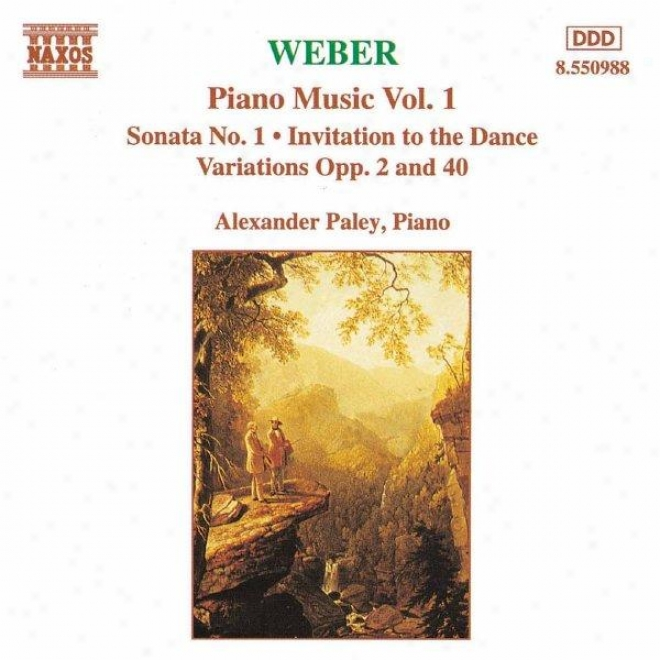 Weber: Piano Sonata No 1 / Invitation To The Dance / Variations, Opp 2 And 40