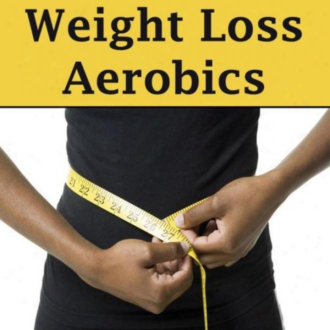 """weight Loss Aerobics Megamix (fitness, Cardio & Aerobic Session) """"even 32 Counts"""