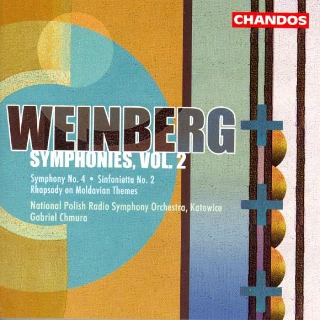Weinberg: Symphony No. 4 / Rhasody On Moldavian Themes / Sinfonietta No. 2