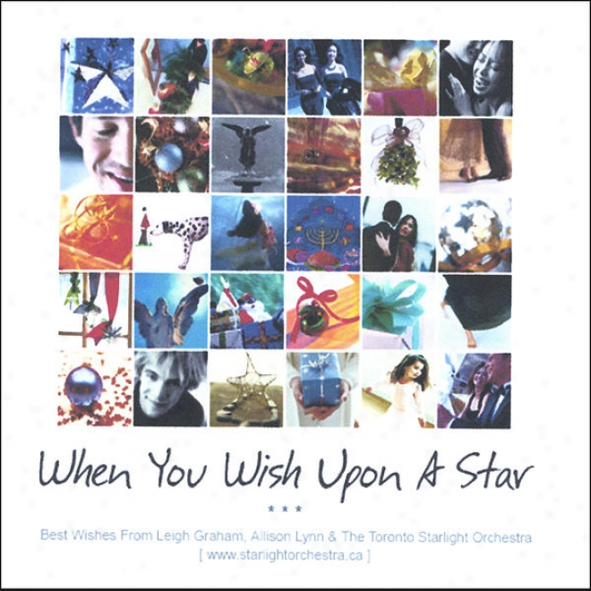 When You Wish Upon A Asterisk ( Best Wishes Fom Leigh Graham, Allison Lynn & The Toronto Starlight Orchestra )
