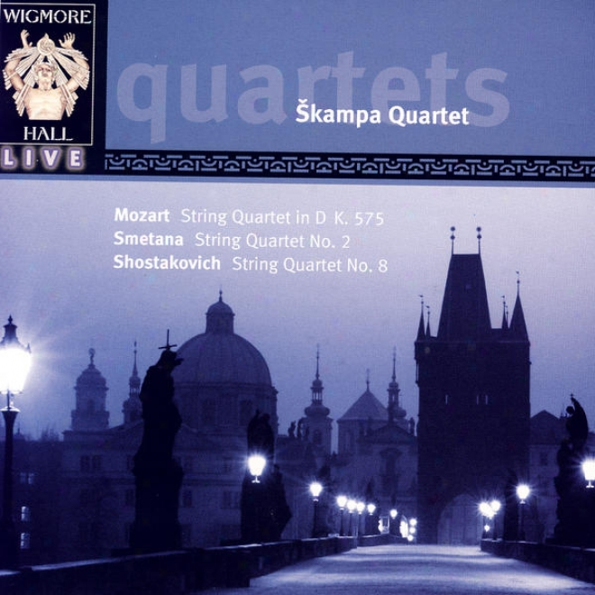 Wigmore Hall Live - Mozart: String Quartet In D K. 575 / Smetana: String Quartet No. 2 / Shosatkovich: String Quartet No. 8