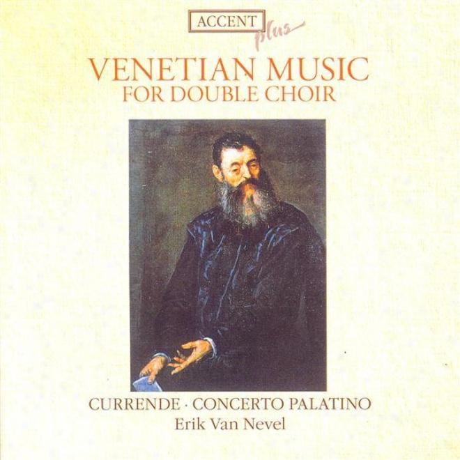 Willaert, A.: Di Adriaon Et Di Jachet / Gabrieli, G.: Sacrae Symphoniae / Canzoni Et Sonate (currende Vocal Ensemble, Concerto Pal