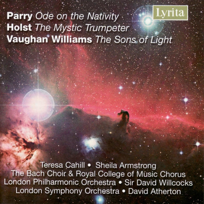 Williams / Holst / Parry: The Sons Of Light / The Mystic Trunpeter / Odee Attached The Nativity
