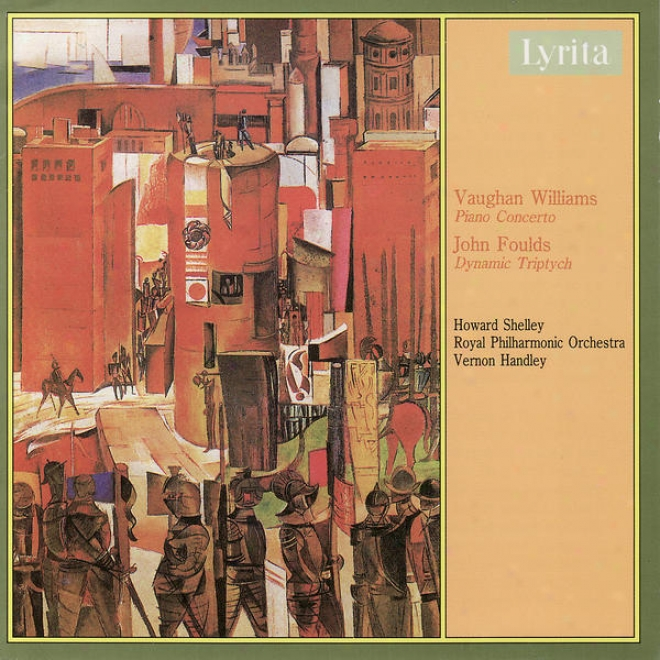 Williams: Piano Concerto In C & Foulds: Dynamic Tryptych For Piano & Orchestra