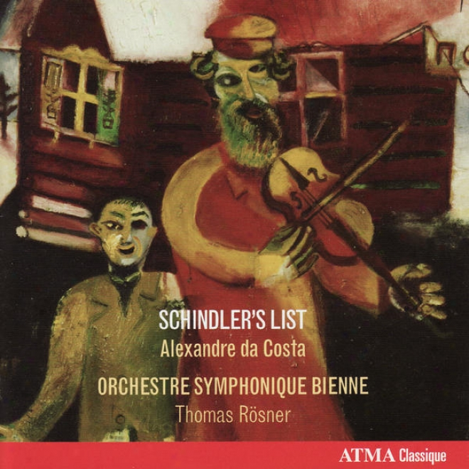 Williams: Schindler's List / Bloch: Suite Hã©braã¿que, Conceryo Grosso No. 1