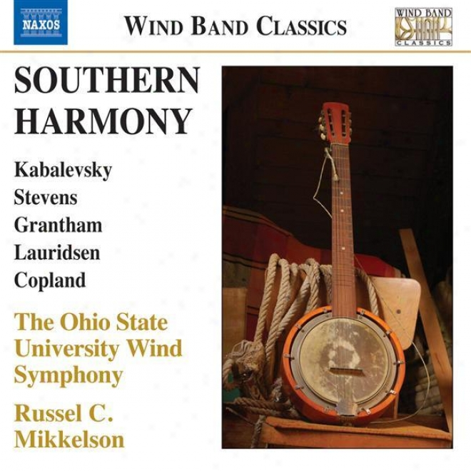 Wind Company Music - Kabalevsky, D. / Stevens, J. / Grantham, D. / Lauridsen, M. / Copland, A. (southern Harmony) (ohio State Univers