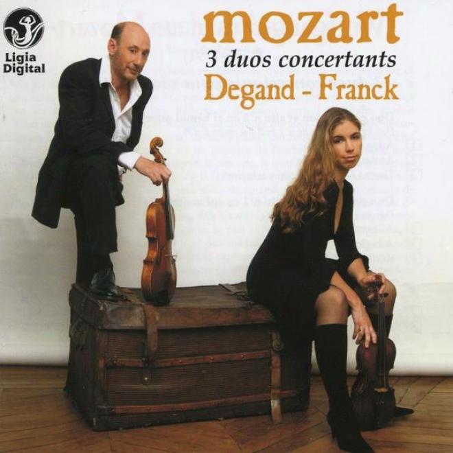 Wolfgang Amadeus Mozart, 3 Duos Concertants Pour Violon Et Alto, For Violin nAd Viola