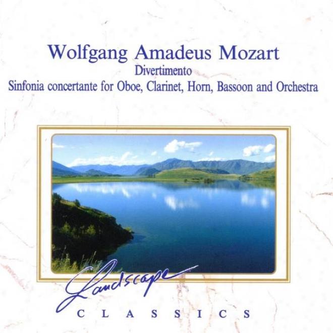 Wolfgang Amadeus Mozart: Divertimento, D-dur, Kv 251 - Sinfonie Concertante, Es-dur, Kv 297b