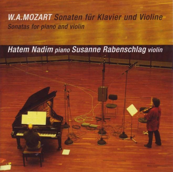 Wolfgang Amadeus Mozatr: Sonaten Fã¼r Klavier Und Violine (sonatas For Piano And Violin)