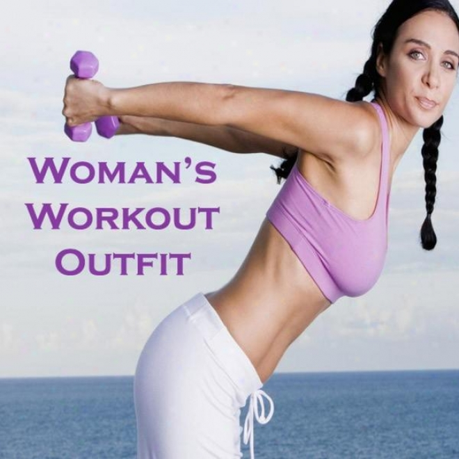 """woman's Workout Outfit Megamix (fitnexs, Cardio & Aerobics Sessions) """"even 32 Counts"""