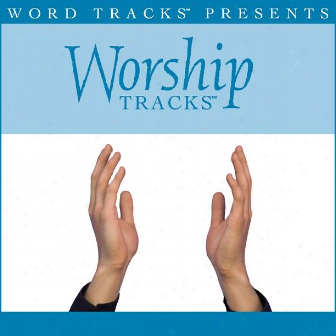 Worship Trscs - Beautiful One - As Made Popular By By The Tree [performance Track]