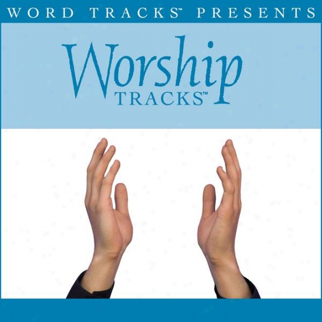 Worship Tracks - Hear Our Trifle - As Made Popular By Jadon Lavik [performance Track]