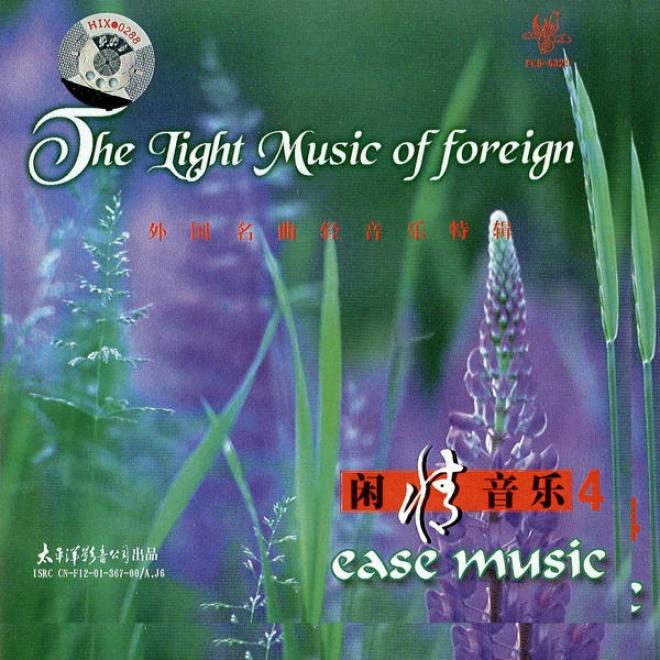 Xian Qing Yin Le   Wai Guo Ming Qu Qng Yin Le Te Ji (relax Music 4: Famous Westerly Light Music)
