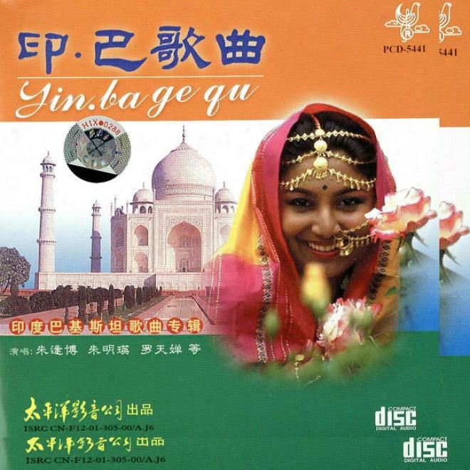 Yin Ba Ge Qu  Yin Du  Ba Ji Si Tan Ge Qu Zhuan Jl (indian & Paiistan Music)