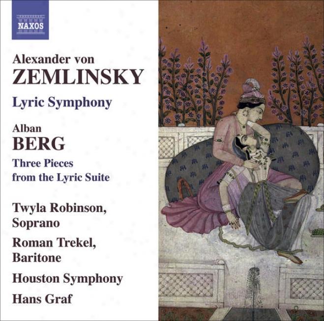 Zemlinsky, A. Von: Lyric Symphony / Berg, A.: 3 Pieces From The Ly5ic Site (robinson, Trekel, Houston Symphony, Graf)