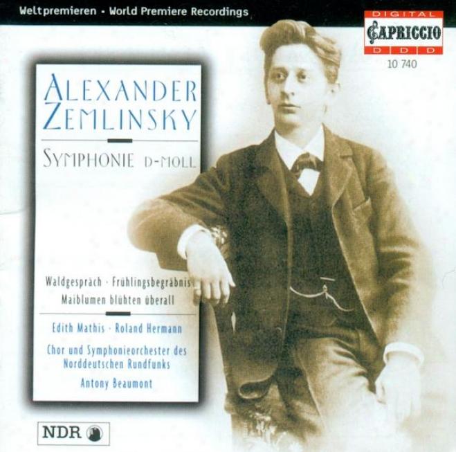 Zemlinsky, A. Von: Symphony No. 2 / Fruhlingsbegrabnis / Waldgesprach / Maiblumen Bluhten Uberall (beaumont)