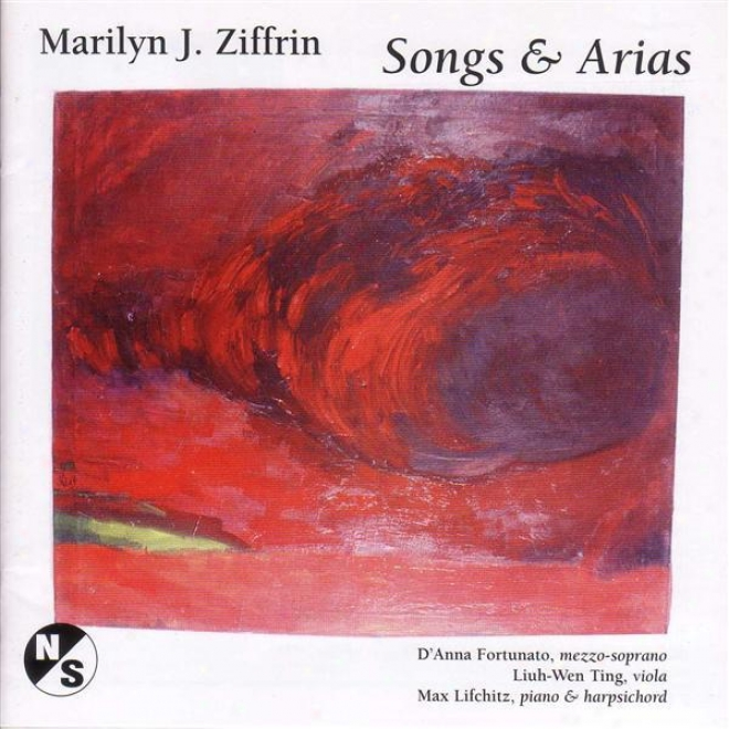 Ziffrin, M.:: 3 Songs Of The Trobairitz / 3 Songs / 3 Songs For D'anna / 2 Songs / Haiku / If Only There Were Someone