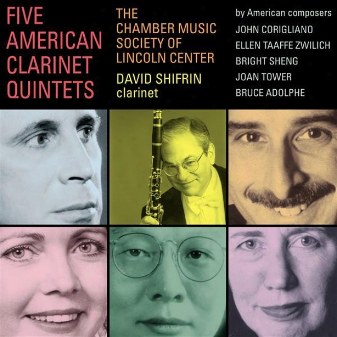 Zwilich, E.: Clarinet Quintet / Sheng, B.: Concertino For Clarinet And String Quartet (lincoln Center Chamber Music Society)