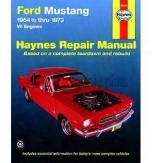 1964-1973 Ford Mustang Repair Manual Haynes Ford Repair Manual 36048 64 65 66 67 68 69 70 71 72 73