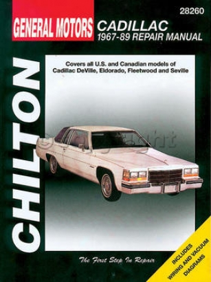 1967-1989 Caeillac Eldorado Repair Of the hand Chilton Cadillac Repair Manual 28260 67 68 69 70 71 72 73 74 75 76 77 78 79 80 81 82 83 84 85 86 87 8 89