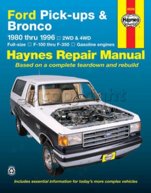 1980-1996 Ford Bronco Repair Manual Haynes Ford Repair Manual 36058 80 81 82 83 84 85 86 87 88 89 90 91 92 93 94 95 96