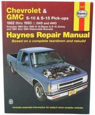 1983-1994 Chevrolet S10 Blazer Repair Manual Haynes Chevroelt Repair Manual 24070 83 84 85 86 87 88 89 90 91 92 93 94