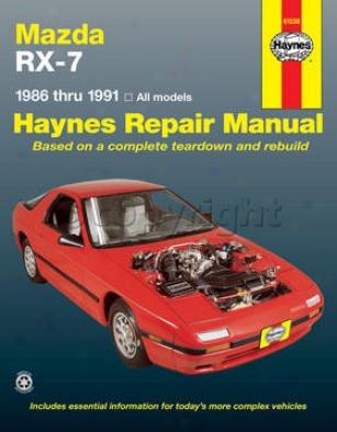 1986-1991 Mazda Rx-7 Repair Manual Haynes Mazda Repair Manual 61036 86 87 88 89 90 91