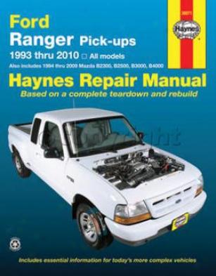 1993-2010 Ford Ranger Repair Manual Haynes Forf Repair Manual 36071 93 94 95 96 97 98 99 00 01 02 03 04 05 06 07 08 09 10