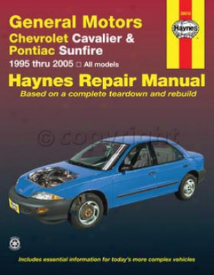 1995-2005 Chevrolet Cavalier Repair Manual Haynes Chevrrolet Repair Manual 38016 95 96 97 98 99 00 01 02 03 04 05