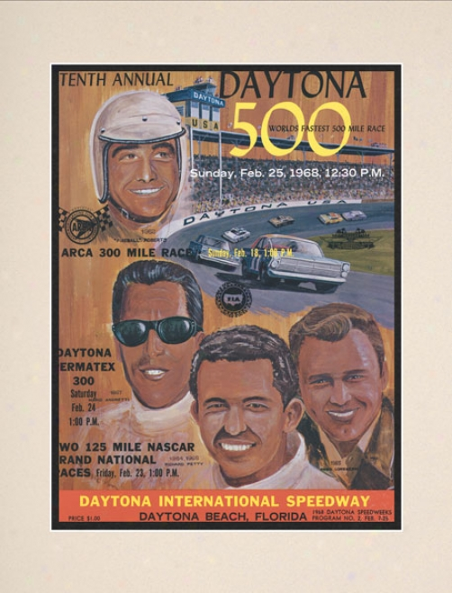 10th Annual 1968 Daytona 500 Matted 10.5 X 14 Program Print