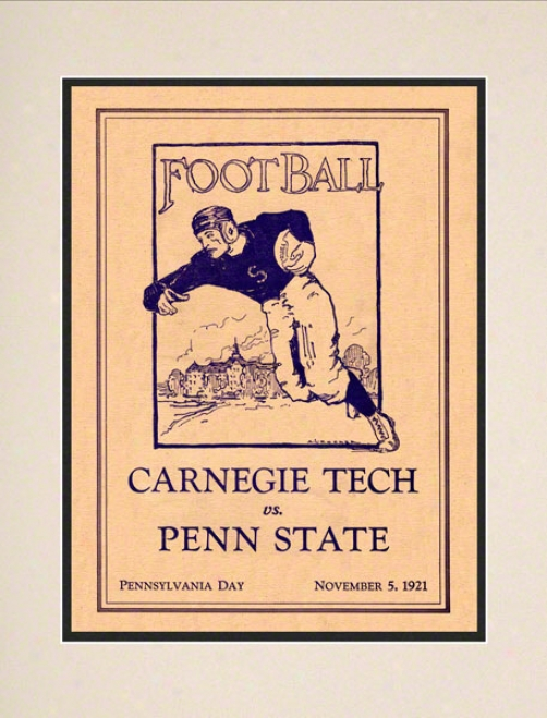 1921 Penn State Nittany Lioms Vs Carnegie Tech 10 1/2 X 14 Matted Historic Football Poster