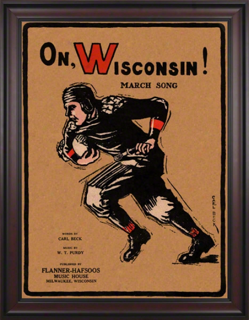 1925 On Wisconsin! 36 X 48 Framed Canvas Historic Football Impression