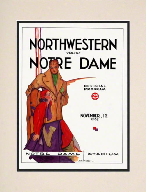 1932 Notre Dame Fighting Irish Vs Northwextern Wildcats 10 1/2 X 14 Matted Historic Football Poster
