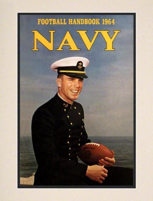 1964 Navy Staubach Program Print 10.5 X 14 Matted Historic Football Print