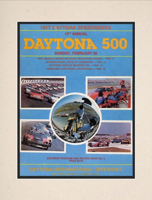 19th Annual 1977 Daytona 500 Matted 10.5 X 14 Program Print
