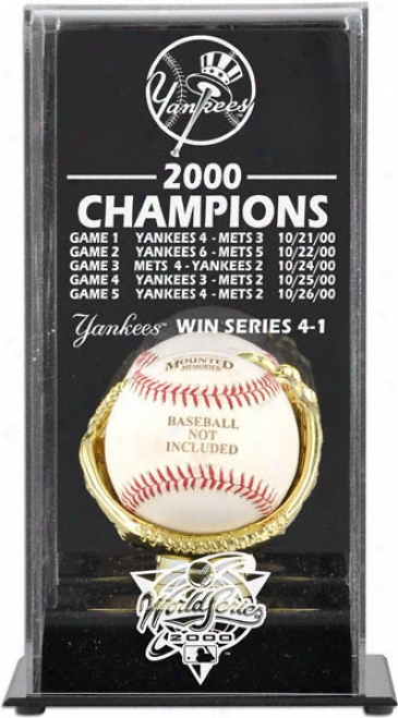 2000 Unaccustomed York Yankees World Series Champs Display Case