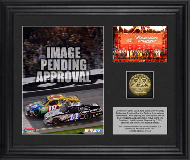 2012 Bud Shootout Race At Daytona International Speedway Kyle Busch Race Winner Frwmed 6x8 Photo  Details: W/ Plate And Gold Coin, L.e.O f 318
