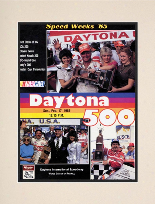 27th Annual 1985 Daytona 500 Matred 10.5 X 14 Program Print