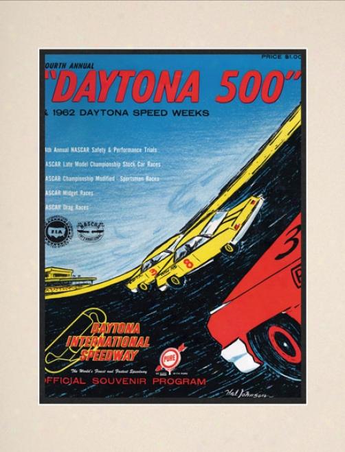 4th Anhual 1962 Daytona 500 Matted 10.5 X 14 Program Print