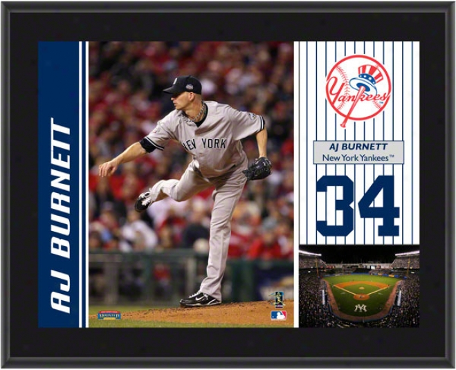 A.j. Burnett Plaque  Particulars: New YorkY ankees, Sublimated, 10x13, Mlb Plaque